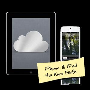 iPhone iPad Kompakt Kurs an der vhs Fürth mit Ulrike John