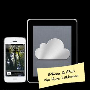 iPhone & iPad Kurs vhs Lübbenau im Januar 2016